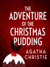The Adventure of the Christmas Pudding (MP3): And Other Stories